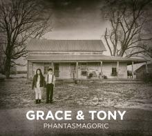 grace-and-tony_Phantasmagoric-Cover